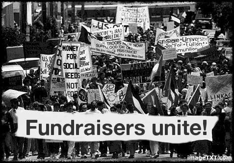 Fundraisers unite - street protest (not a genuine  protest!)