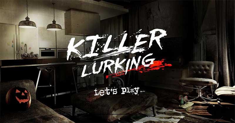 Killer Lurking - safety game at Halloween